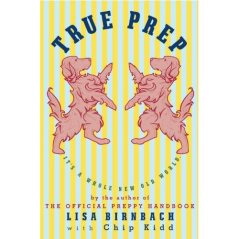 True Prep book cover